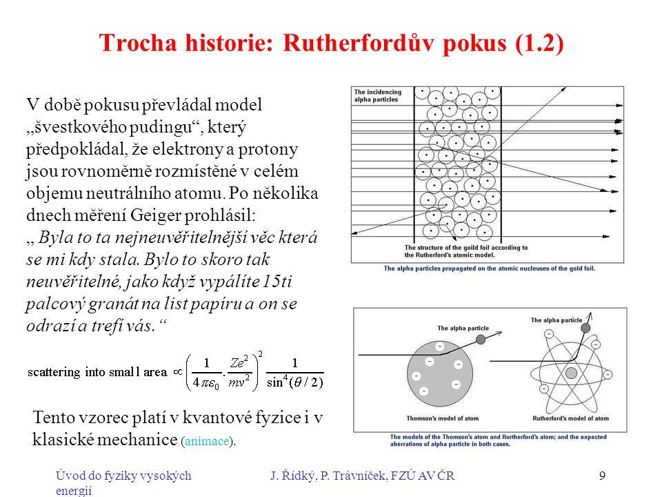 Trocha historie: Rutherfordův pokus (1.2)