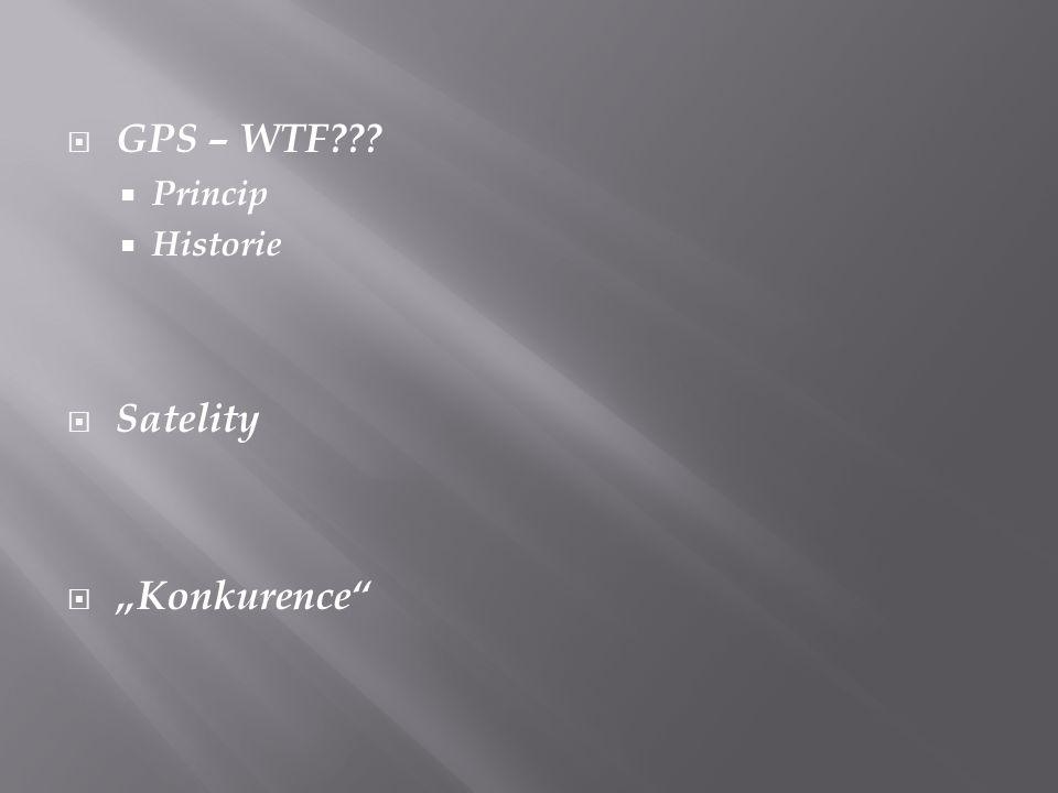 "GPS – WTF Princip Historie Satelity ""Konkurence"