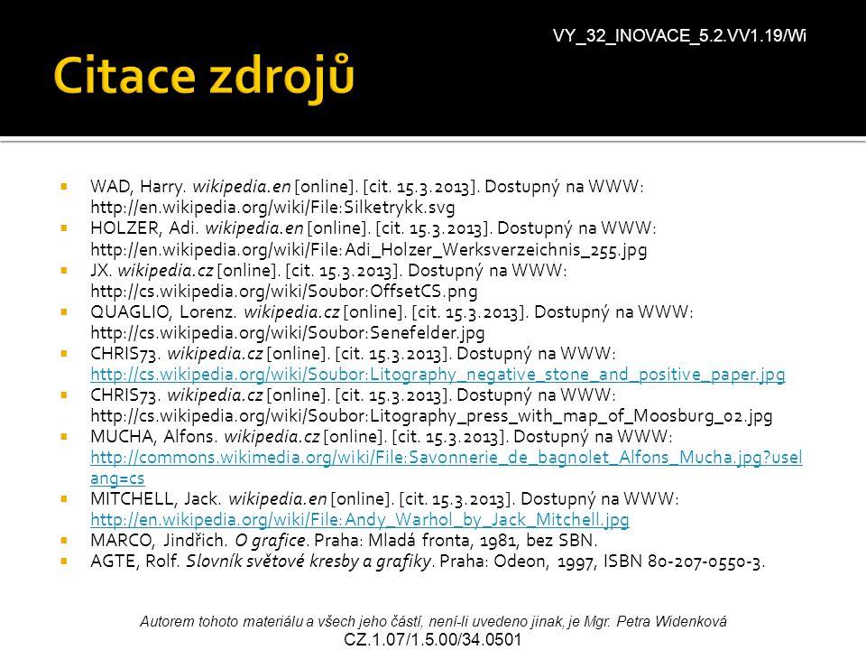Citace zdrojů VY_32_INOVACE_5.2.VV1.19/Wi.