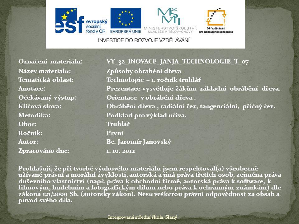 Označení materiálu: VY_32_INOVACE_JANJA_TECHNOLOGIE_T_07