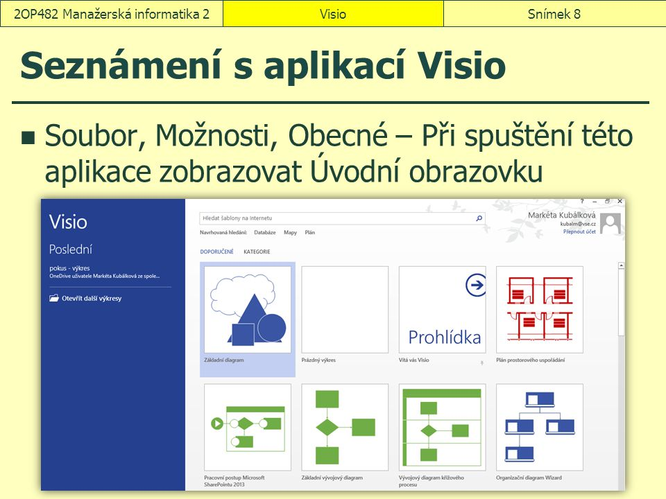 Seznámení s aplikací Visio