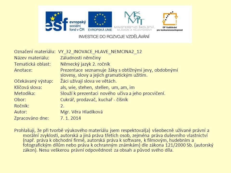 Označení materiálu: VY_32_INOVACE_HLAVE_NEMCINA2_12
