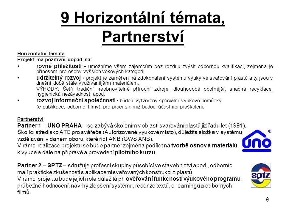 9 Horizontální témata, Partnerství