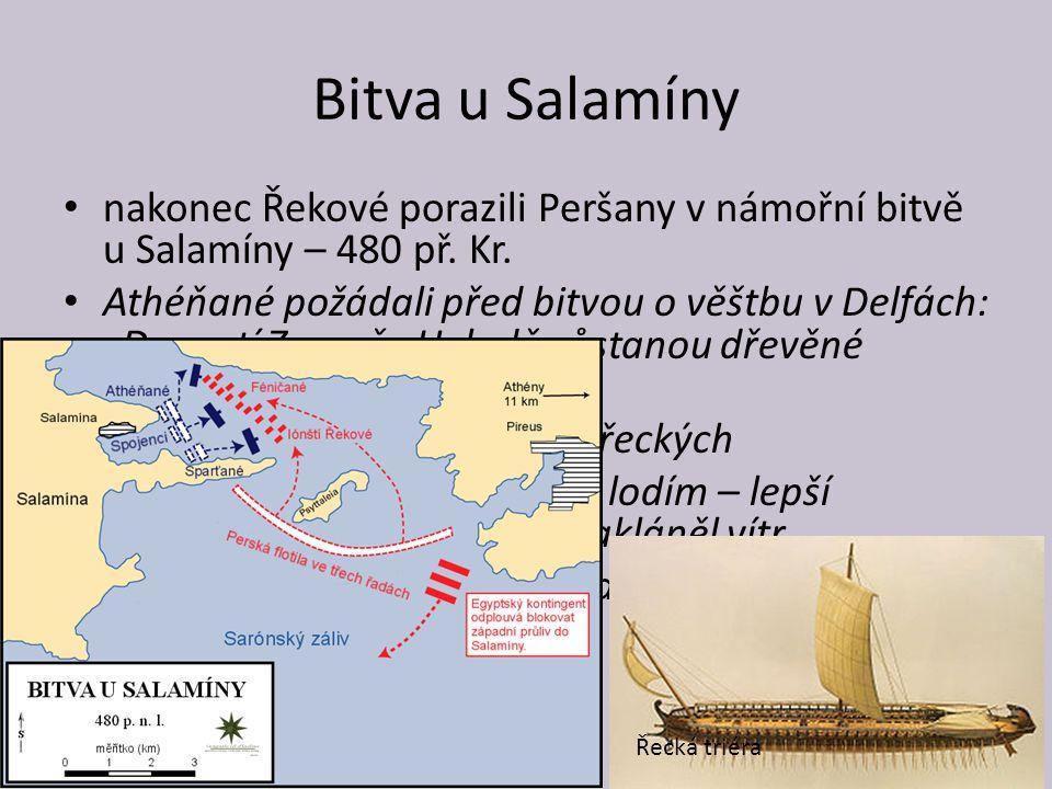Bitva u Salamíny nakonec Řekové porazili Peršany v námořní bitvě u Salamíny – 480 př. Kr.