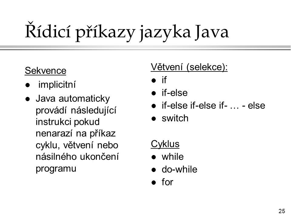 Řídicí příkazy jazyka Java