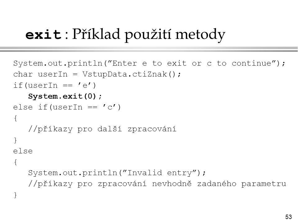 exit : Příklad použití metody