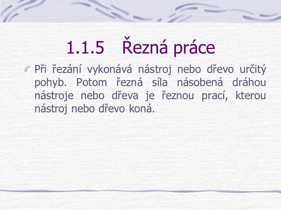 1.1.5 Řezná práce