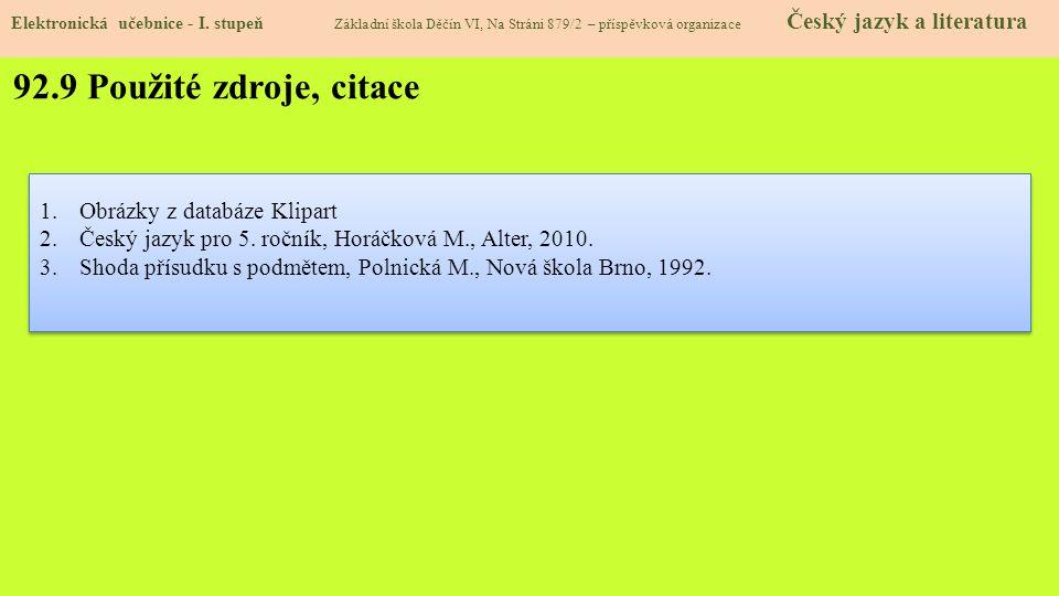 92.9 Použité zdroje, citace Obrázky z databáze Klipart