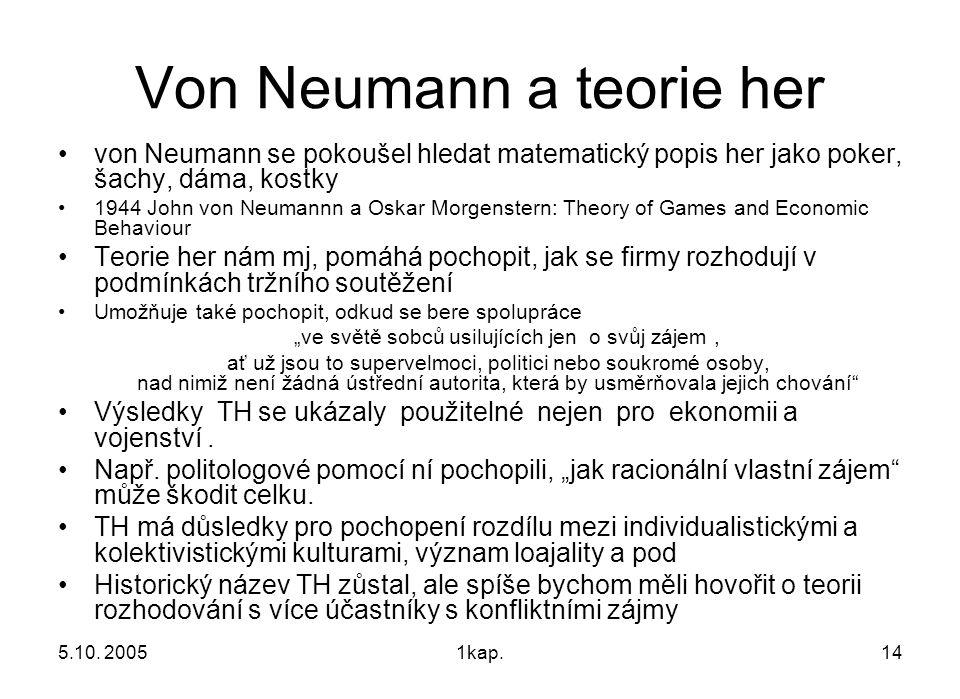 Von Neumann a teorie her