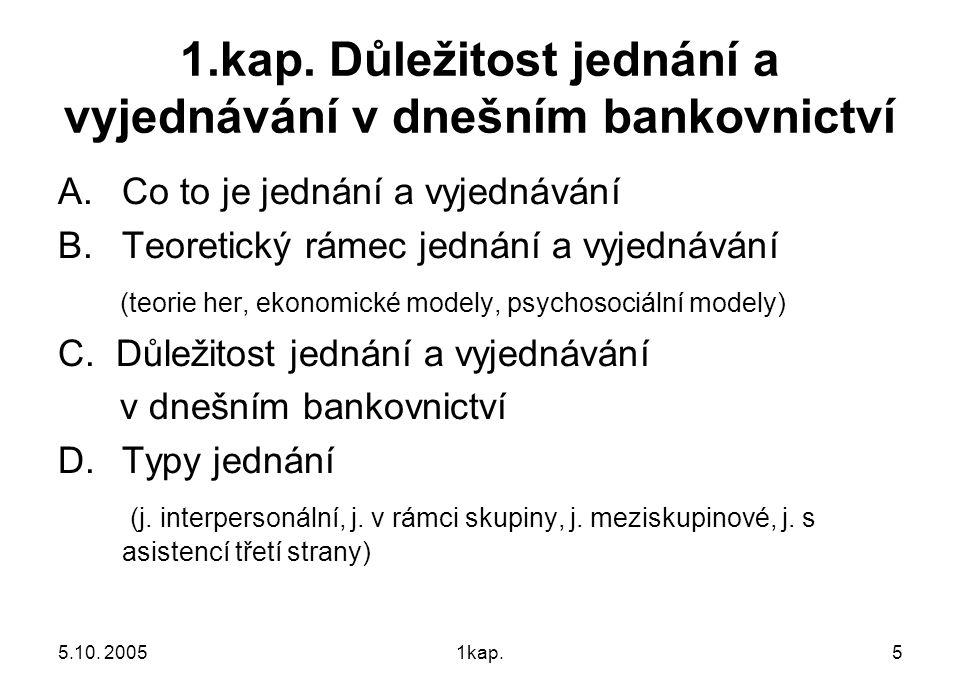 1.kap. Důležitost jednání a vyjednávání v dnešním bankovnictví