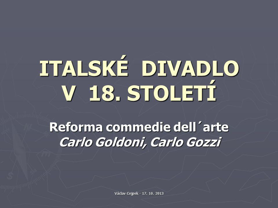 ITALSKÉ DIVADLO V 18. STOLETÍ