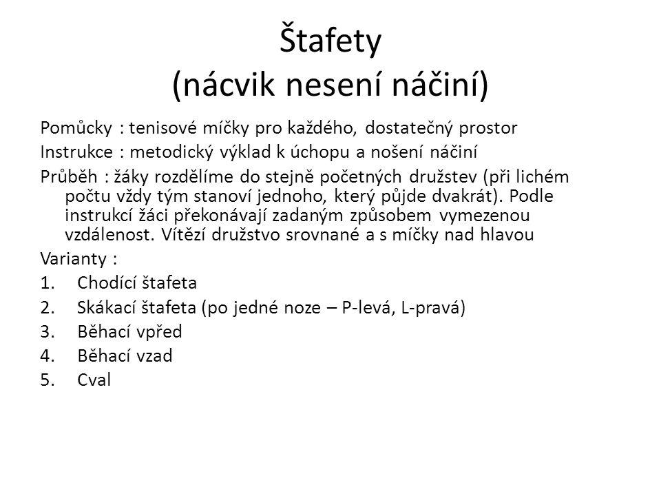 Štafety (nácvik nesení náčiní)