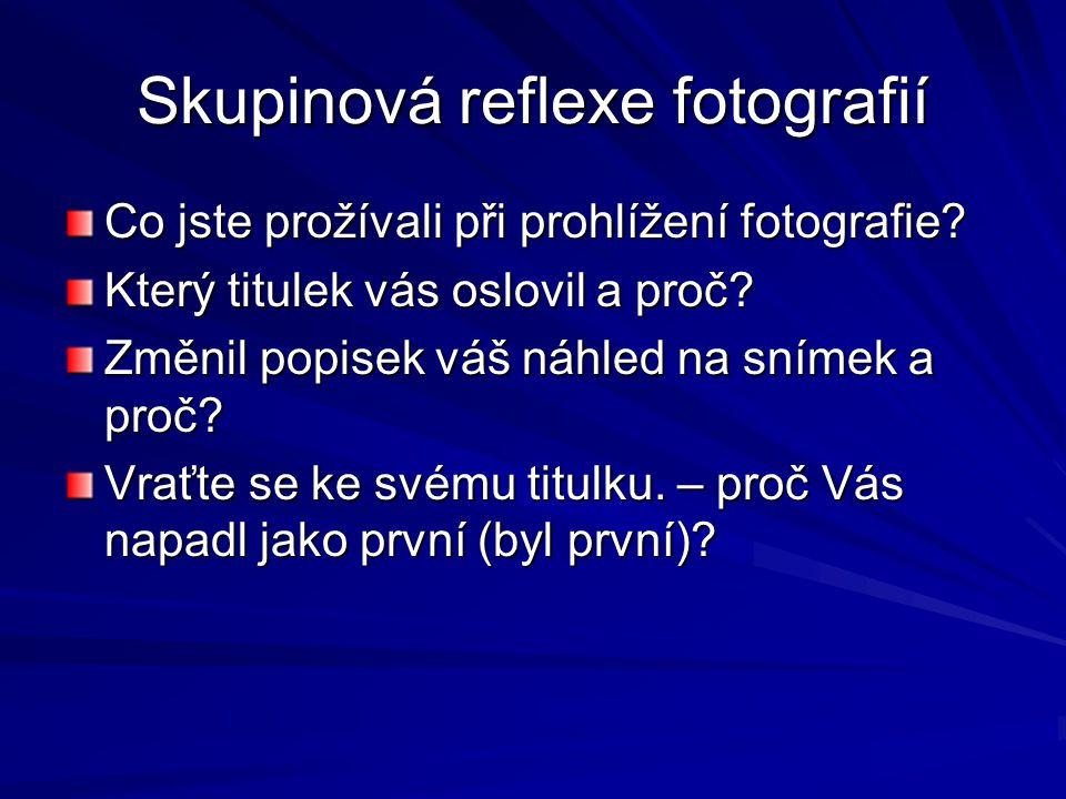 Skupinová reflexe fotografií