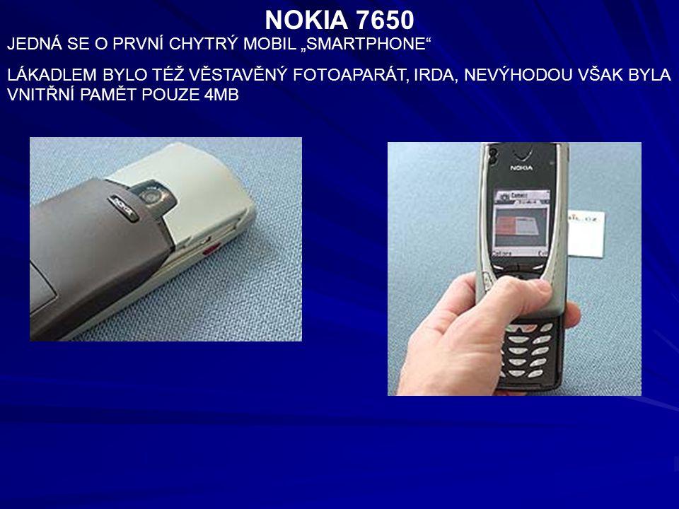 """NOKIA 7650 JEDNÁ SE O PRVNÍ CHYTRÝ MOBIL """"SMARTPHONE"""