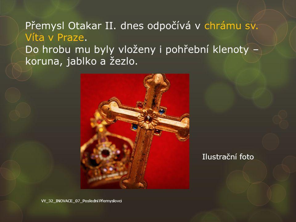 Přemysl Otakar II. dnes odpočívá v chrámu sv. Víta v Praze.