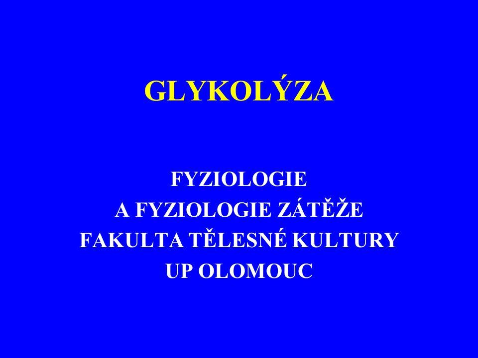 FYZIOLOGIE A FYZIOLOGIE ZÁTĚŽE FAKULTA TĚLESNÉ KULTURY UP OLOMOUC