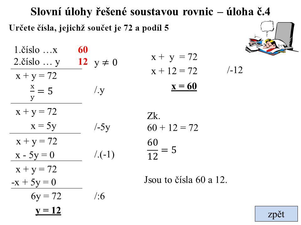 Slovní úlohy řešené soustavou rovnic – úloha č.4