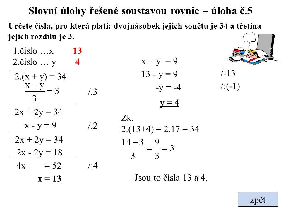 Slovní úlohy řešené soustavou rovnic – úloha č.5