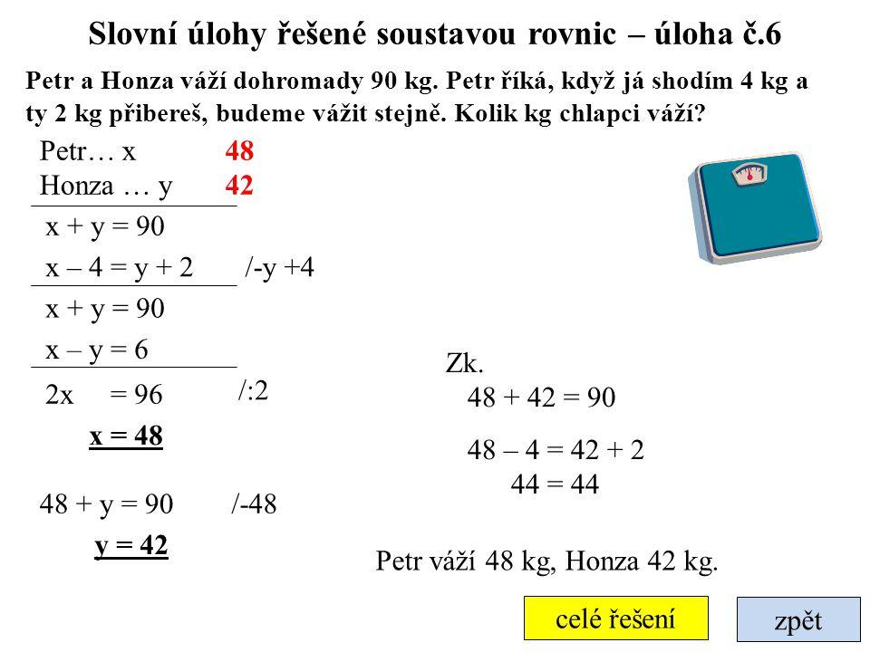 Slovní úlohy řešené soustavou rovnic – úloha č.6