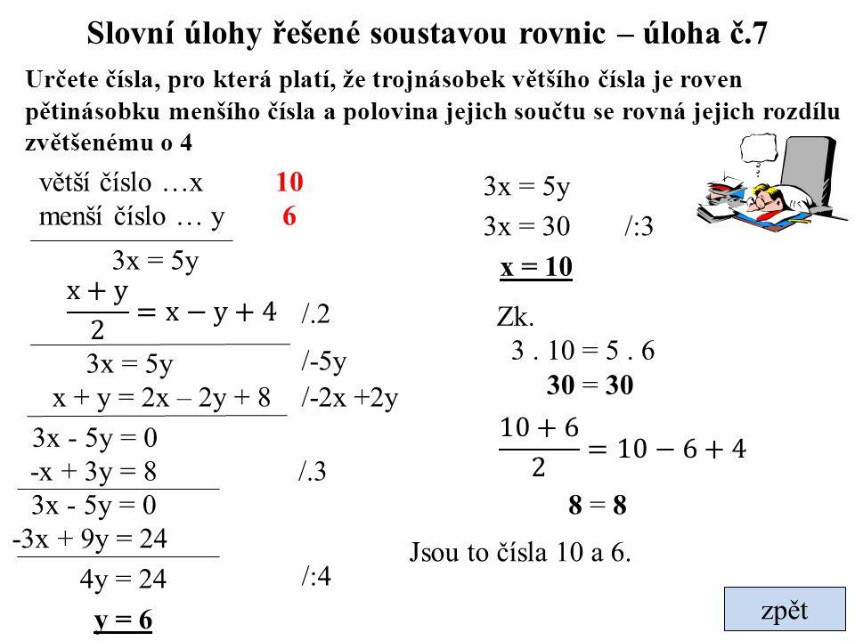 Slovní úlohy řešené soustavou rovnic – úloha č.7