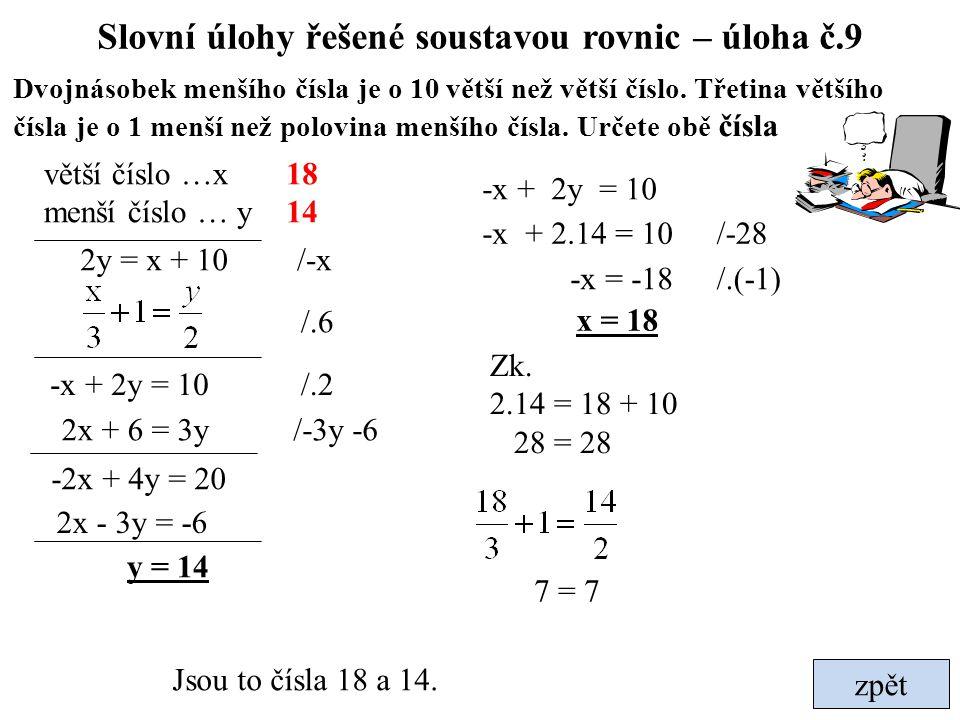 Slovní úlohy řešené soustavou rovnic – úloha č.9