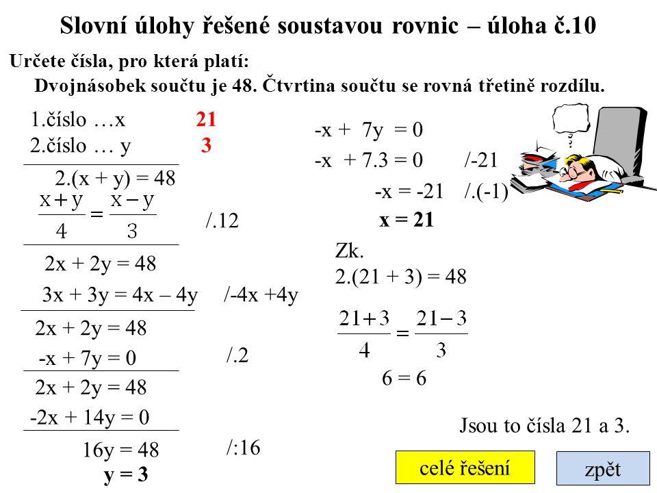 Slovní úlohy řešené soustavou rovnic – úloha č.10