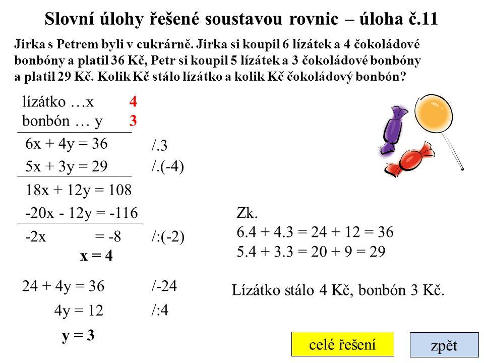 Slovní úlohy řešené soustavou rovnic – úloha č.11