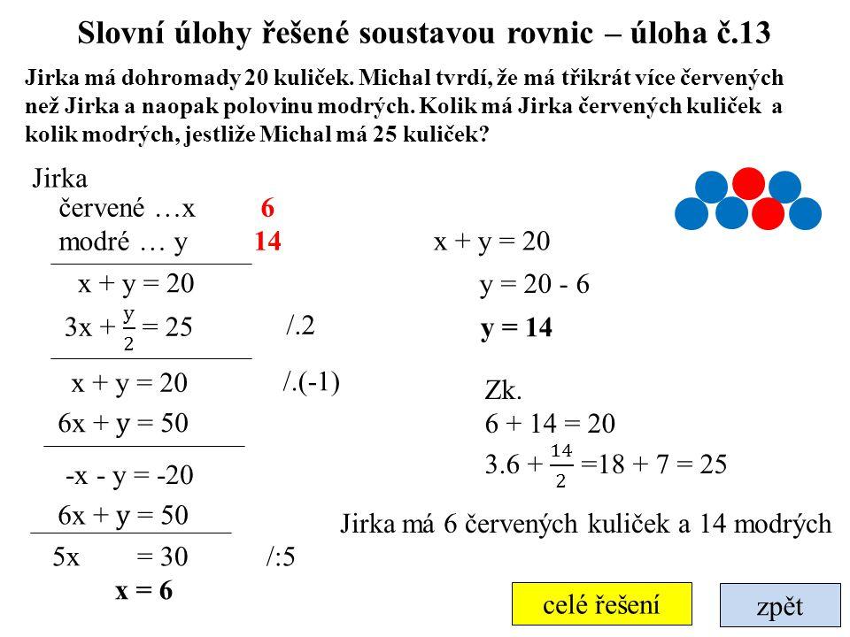 Slovní úlohy řešené soustavou rovnic – úloha č.13