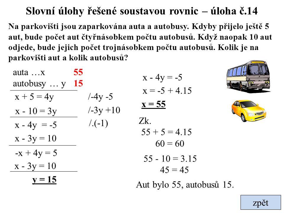 Slovní úlohy řešené soustavou rovnic – úloha č.14