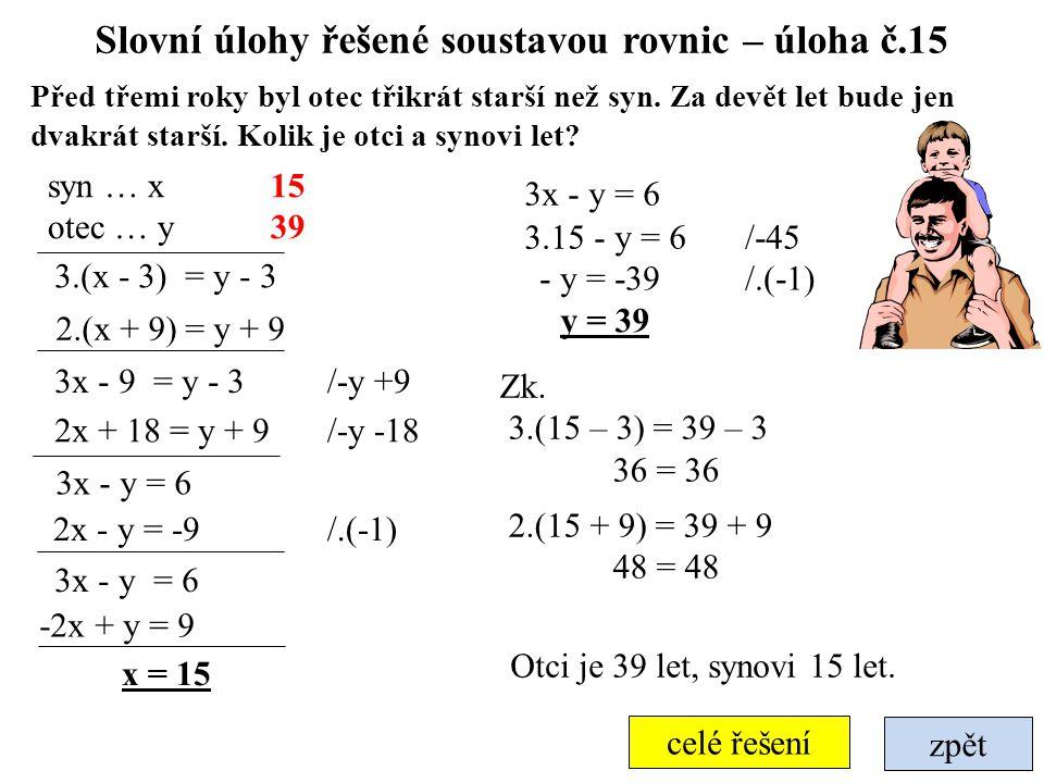 Slovní úlohy řešené soustavou rovnic – úloha č.15