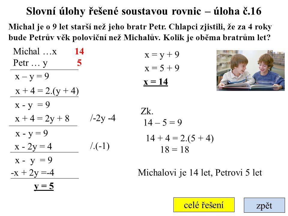 Slovní úlohy řešené soustavou rovnic – úloha č.16