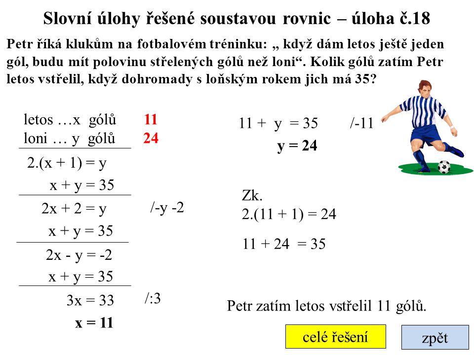 Slovní úlohy řešené soustavou rovnic – úloha č.18