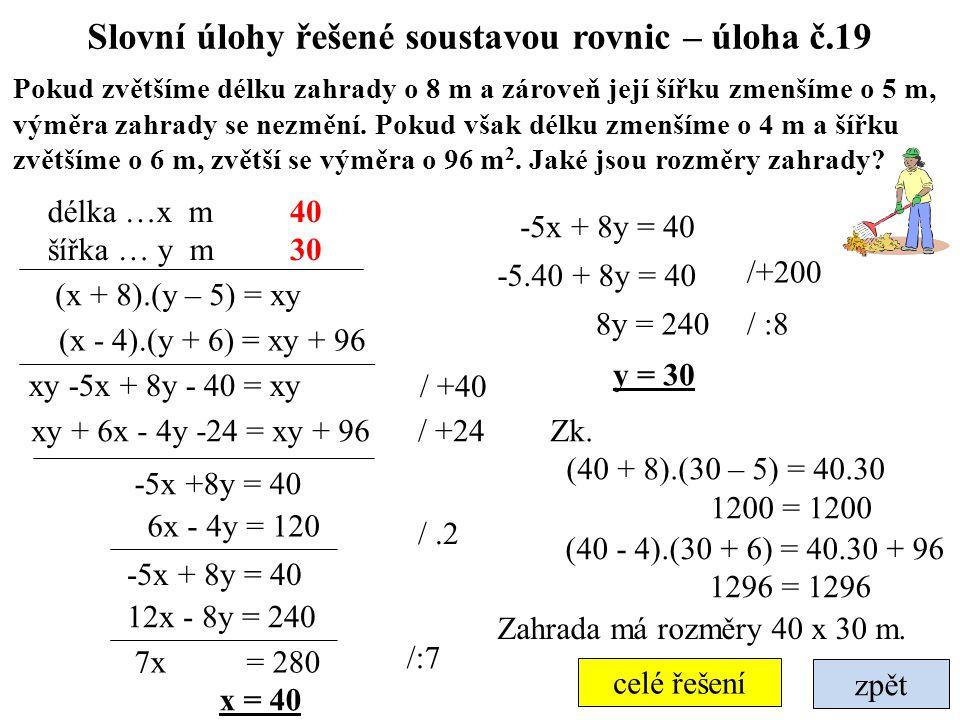 Slovní úlohy řešené soustavou rovnic – úloha č.19