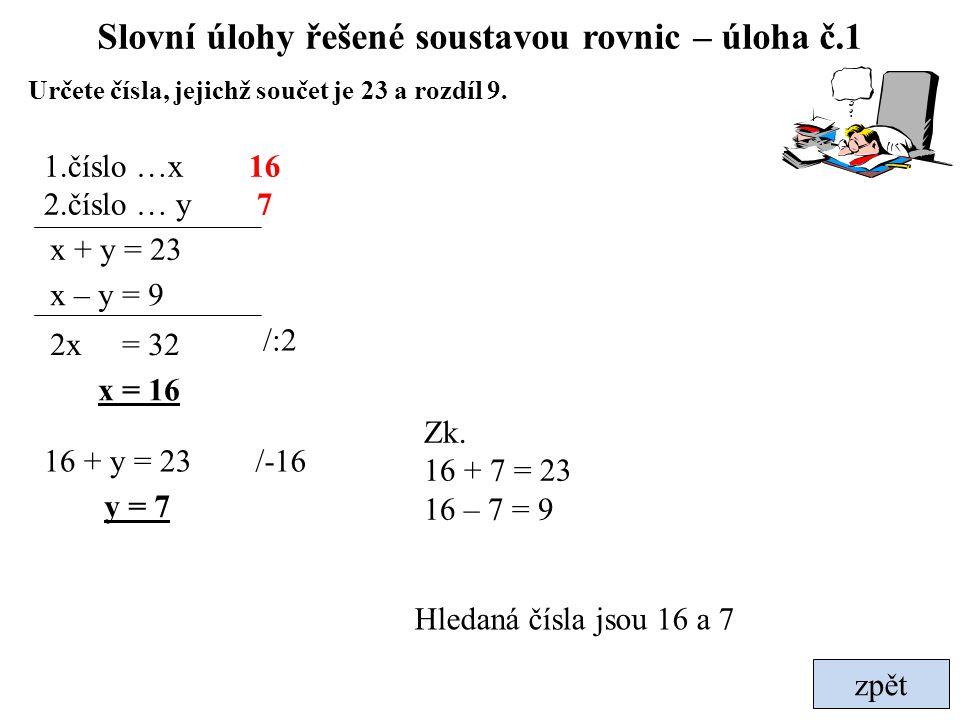 Slovní úlohy řešené soustavou rovnic – úloha č.1