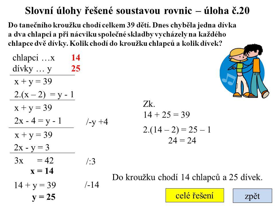 Slovní úlohy řešené soustavou rovnic – úloha č.20