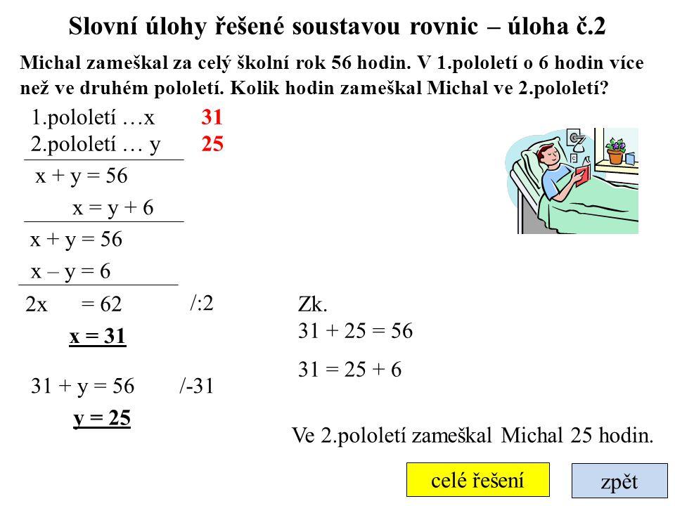 Slovní úlohy řešené soustavou rovnic – úloha č.2