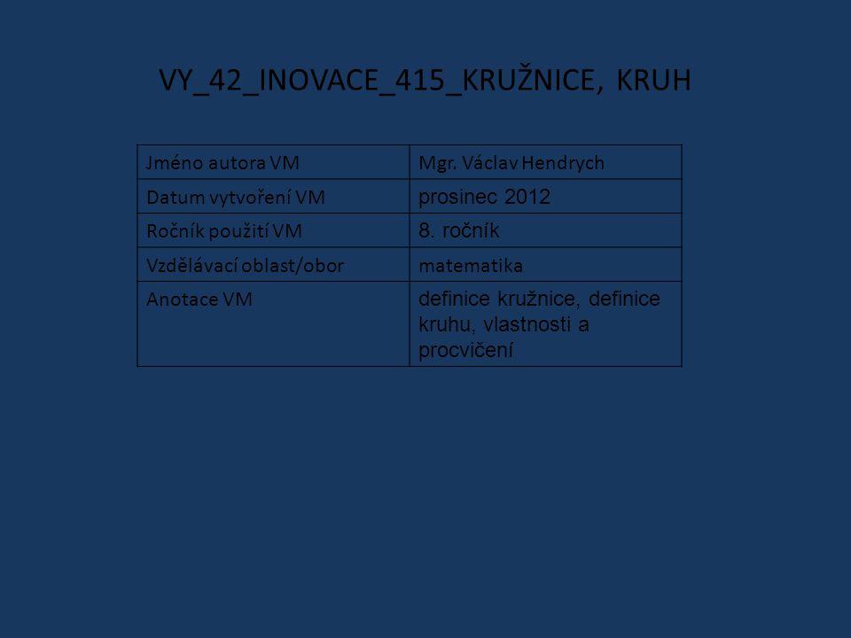 VY_42_INOVACE_415_KRUŽNICE, KRUH