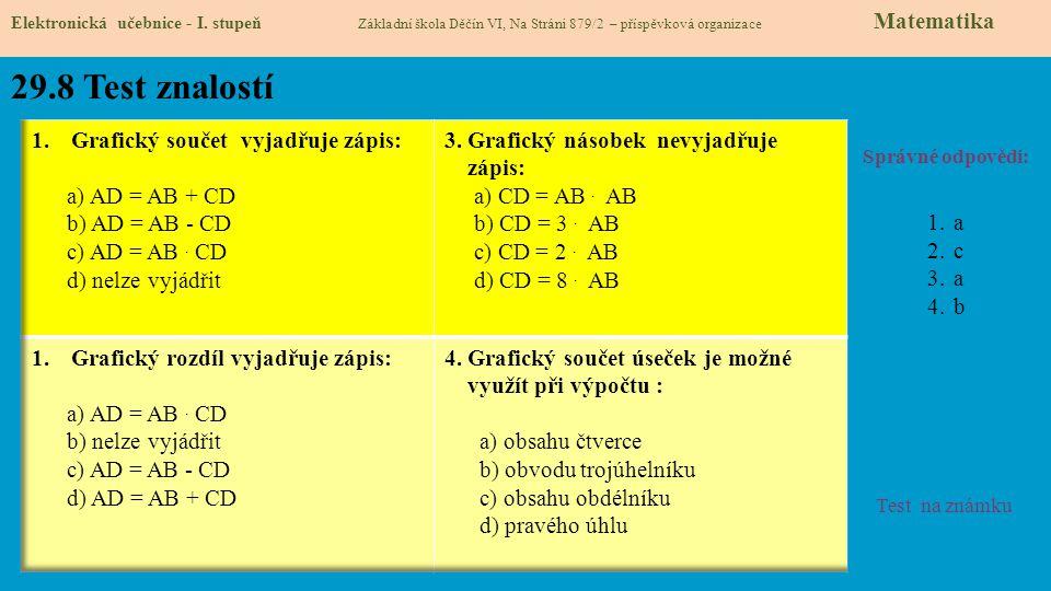 29.8 Test znalostí Grafický součet vyjadřuje zápis: a) AD = AB + CD