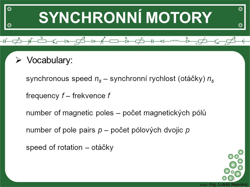 SYNCHRONNÍ MOTORY Vocabulary: