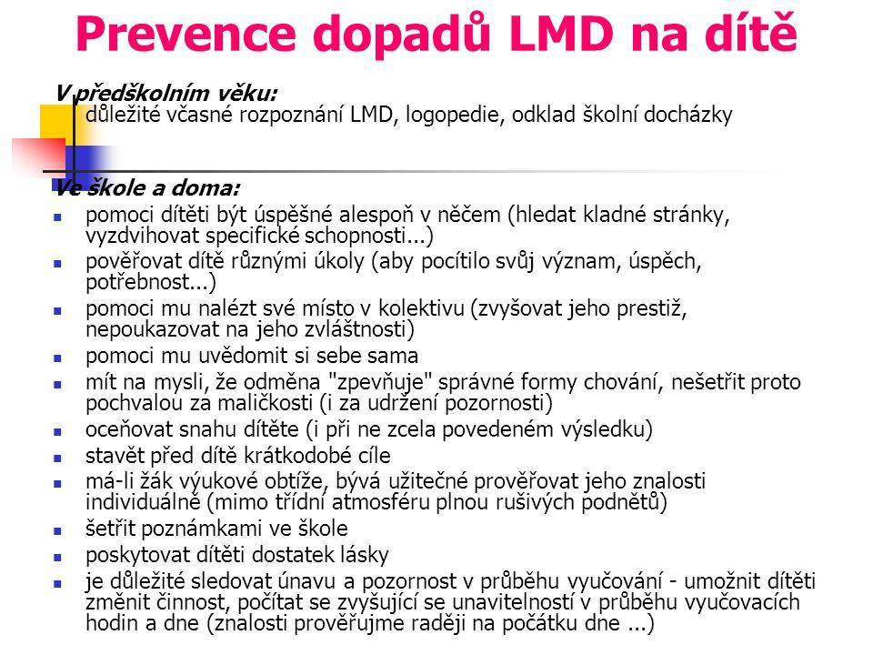 Prevence dopadů LMD na dítě