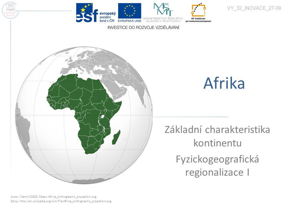 Základní charakteristika kontinentu Fyzickogeografická regionalizace I
