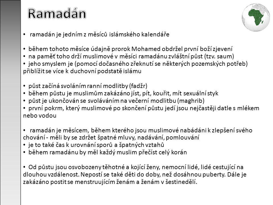 Ramadán ramadán je jedním z měsíců islámského kalendáře