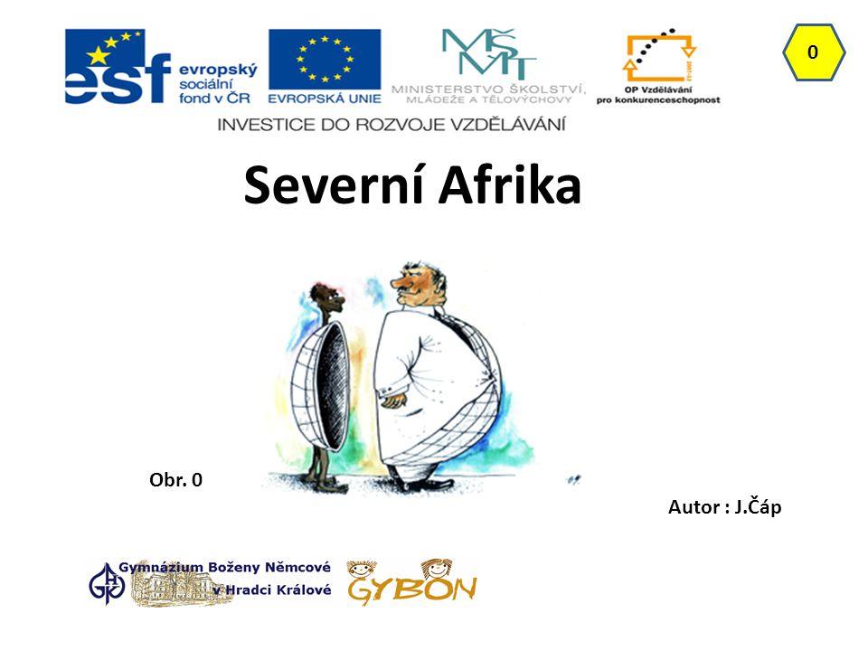 Severní Afrika Obr. 0 Autor : J.Čáp