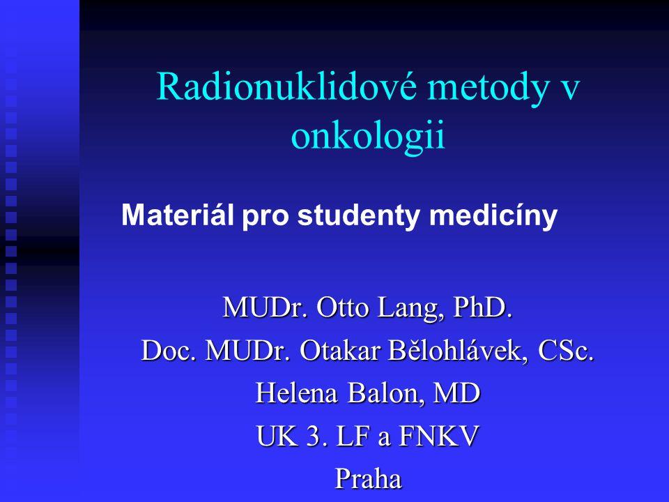 Radionuklidové metody v onkologii