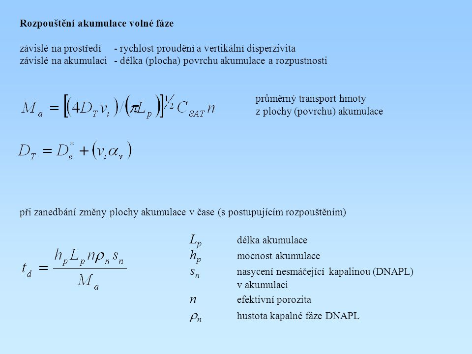 sn nasycení nesmáčející kapalinou (DNAPL) v akumulaci