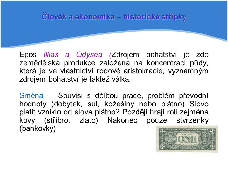 Člověk a ekonomika – historické střípky