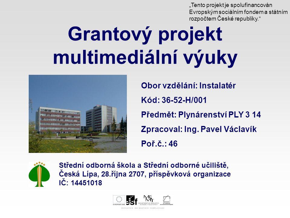Grantový projekt multimediální výuky