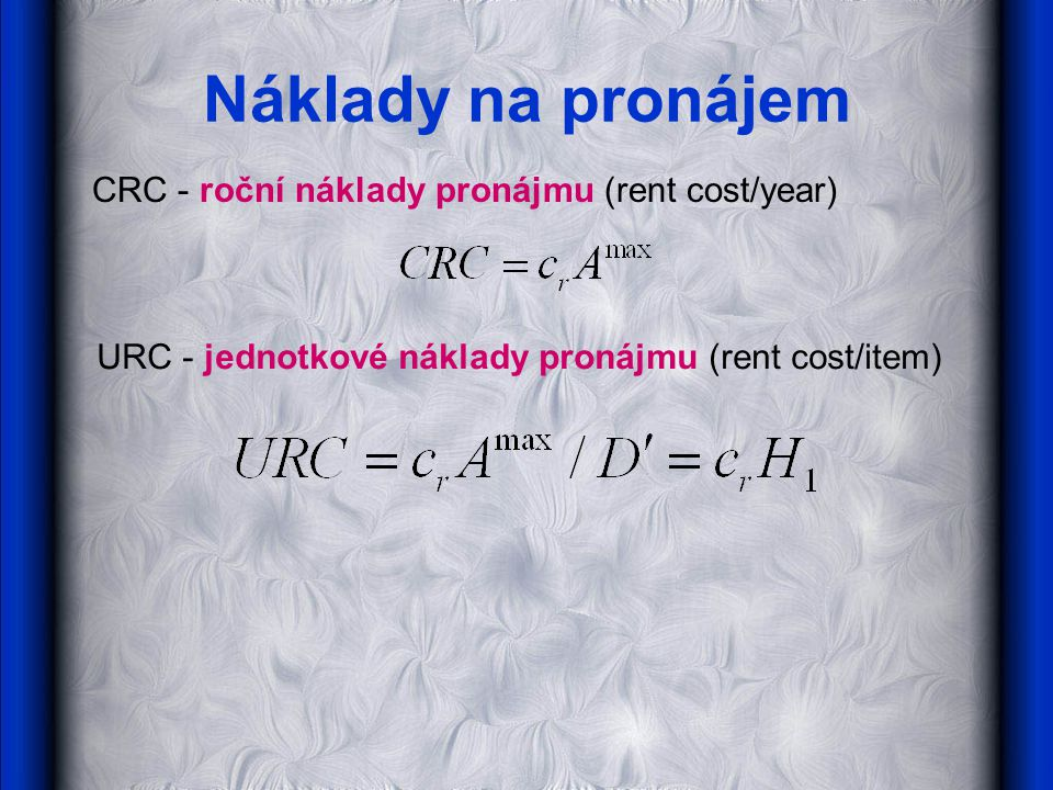 Náklady na pronájem CRC - roční náklady pronájmu (rent cost/year)