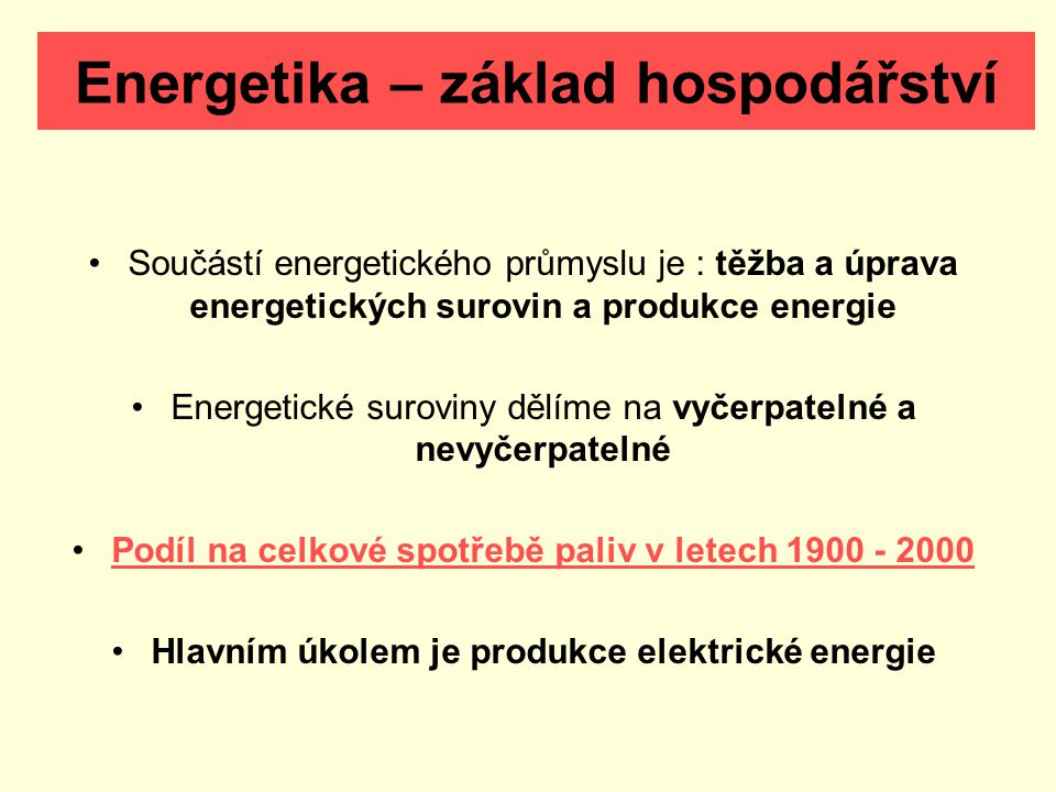 Energetika – základ hospodářství