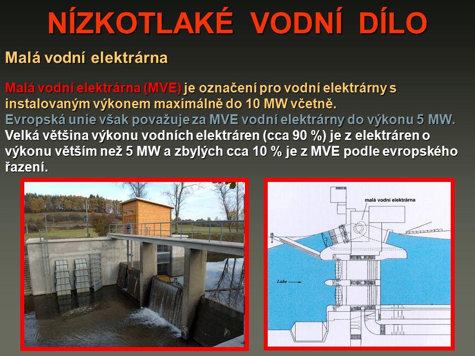 NÍZKOTLAKÉ VODNÍ DÍLO Malá vodní elektrárna